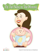 Pin the Baby on the Mommy
